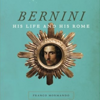 Book Cover Bernini: His Life and His Rome