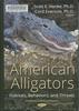 American alligators: habitats, behaviors, and threats.