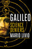 photo of book cover: Galileo and the Science Deniers